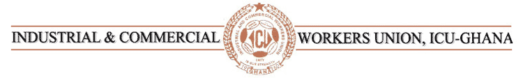 Industrial and Commercial Workers Union, ICU-Ghana