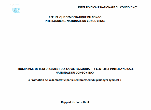 Rapport du programme de renforcement des capacites solidarity center et l'intersyndicale nationale du congo